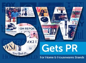 Home and Housewares Public Relations - 5W PR Firm - NY, LA and Denver
