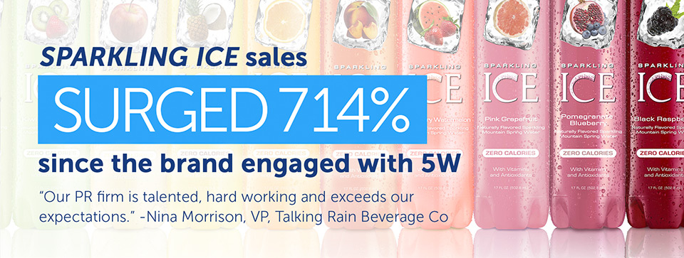 5WPR Top Consumers PR NY - Sparkling Ice Public Relations