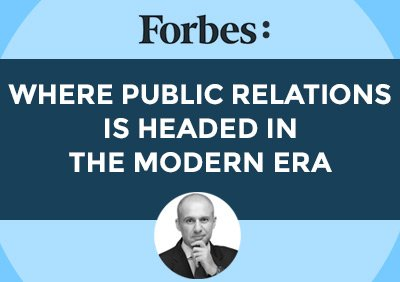 5W CEO WRITES IN FORBES ABOUT WHERE PR IS HEADED