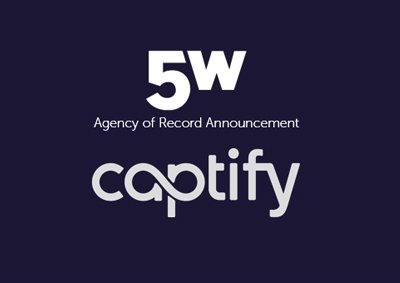 Captify Chooses 5WPR as AOR to Generate Brand Awareness and Emphasize the Power of Search Intelligence in the Digital Marketing Industry
