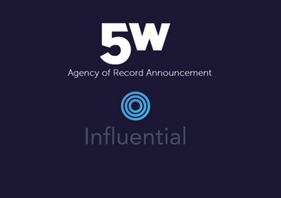 Influential Selects 5WPR as AOR to Elevate Brand Awareness and Put a Spotlight on Sophisticated Technology in Crowded Digital Marketing Ecosystem