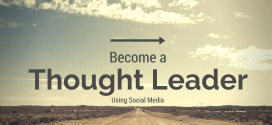 Guide: Become an Industry Thought Leader using Social Media