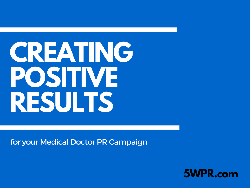 medical doctor public relations campaign strategy