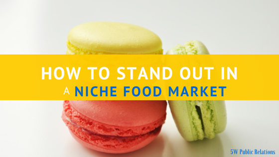 How to Stand Out In a Niche Food Market