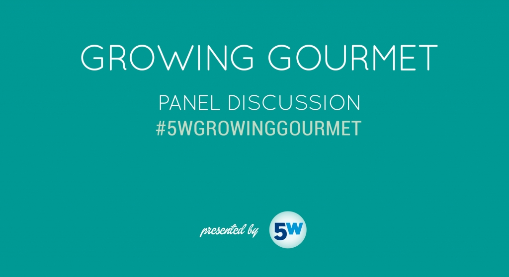 growing gourmet - 5W Public Relations food and beverage pr event