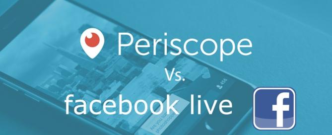 periscope vs facebook live streaming